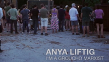 Flux Projects Film Anya Liftig I'm a Groucho Marxist