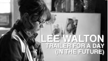Flux Projects Film Lee Walton Trailer for a Day
