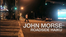 Flux Projects Film John Morse Roadside Haiku